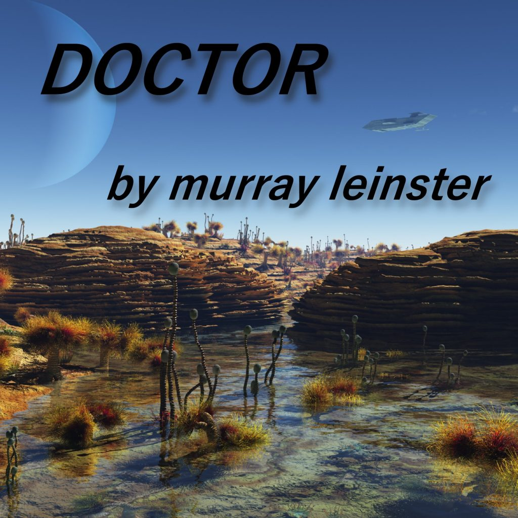 Murray Leinster - Doctor