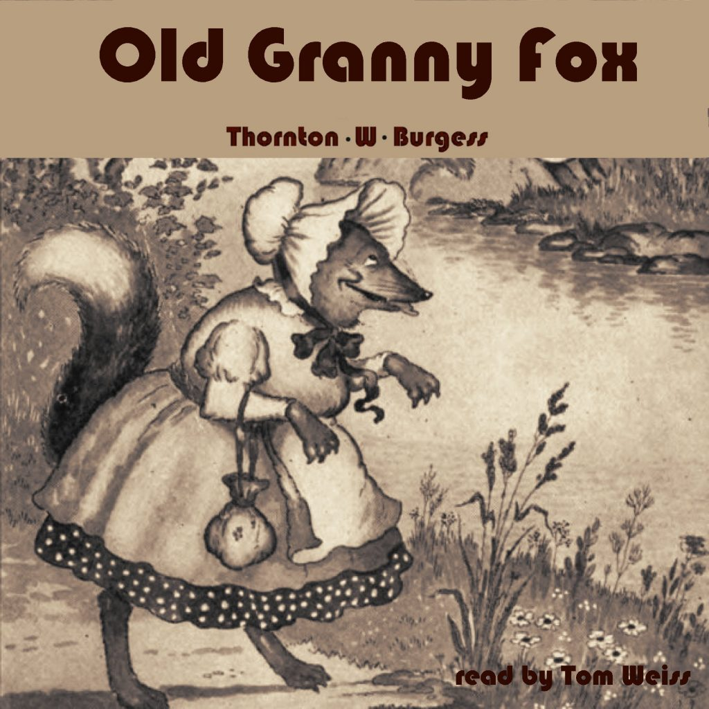 Old Granny Fox by Thornton W. Burgess