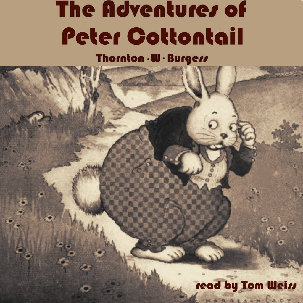 The Adventures of Peter Cottontail audio