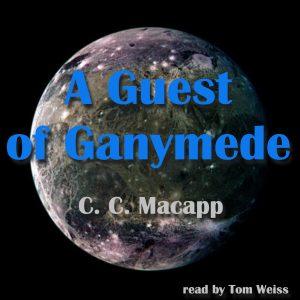 A Guest of Ganymede