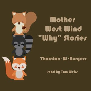 "Mother West Wind ""Why"" Stories"