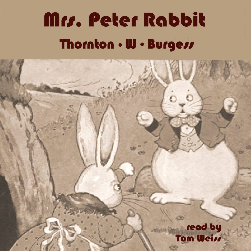 Mrs. Peter Rabbit by Thornton W. Burgess