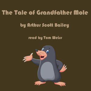 The Tale of Grandfather Mole